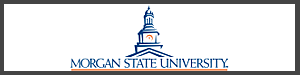 Morgan State University - Baltimore, MD